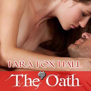 The Oath Audiobook By Tara Fox Hall cover art