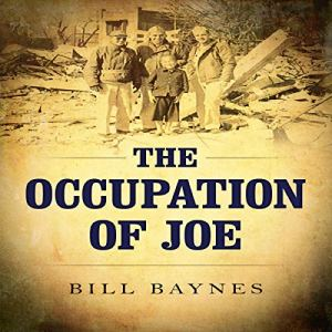 The Occupation of Joe Audiobook By Bill Baynes cover art