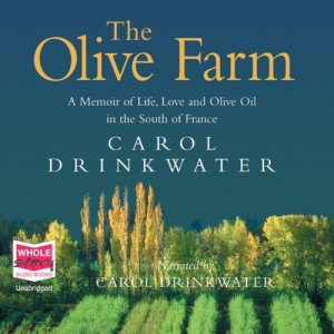 The Olive Farm Audiobook By Carol Drinkwater cover art