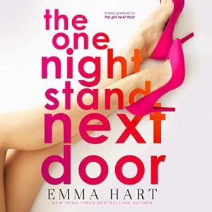 The One Night Stand Next Door Audiobook By Emma Hart cover art