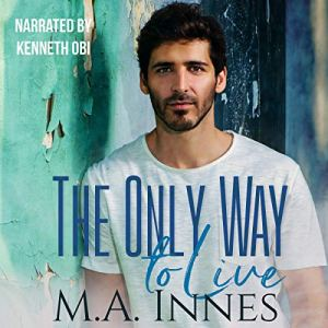 The Only Way to Live Audiobook By M.A. Innes cover art
