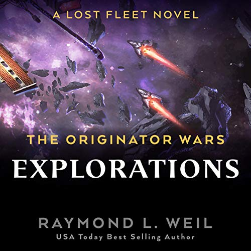 The Originator Wars: Explorations Audiobook By Raymond L. Weil cover art
