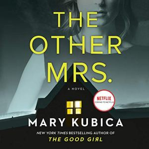 The Other Mrs. Audiobook By Mary Kubica cover art