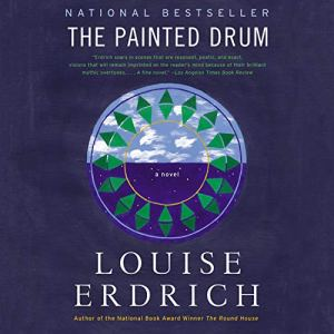 The Painted Drum Audiobook By Louise Erdrich cover art