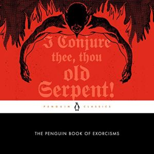 The Penguin Book of Exorcisms Audiobook By Joseph P. Laycock cover art