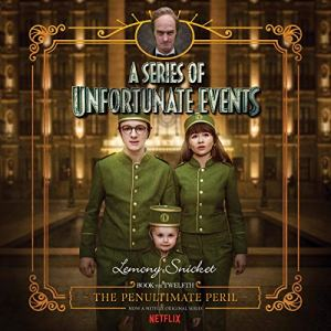 The Penultimate Peril Audiobook By Lemony Snicket cover art