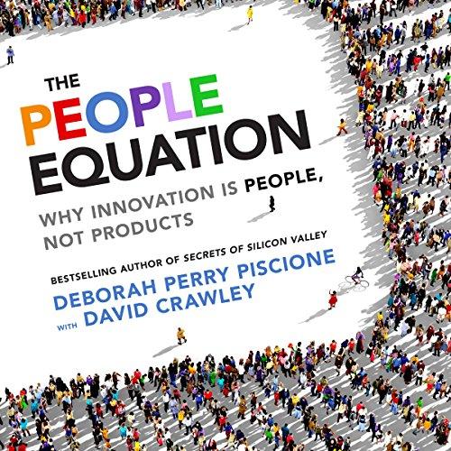 The People Equation Audiobook By Deborah Perry Piscione, David Crawley PhD cover art