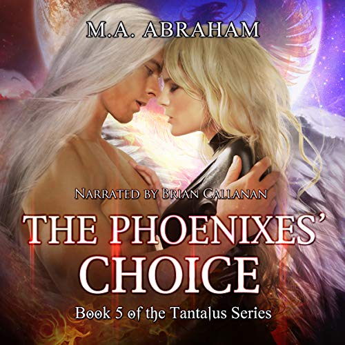 The Phoenixes Choice Audiobook By M.A. Abraham cover art