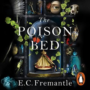 The Poison Bed Audiobook By E C Fremantle cover art