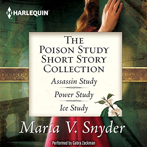 The Poison Study Short Story Collection Audiobook By Maria V. Snyder cover art