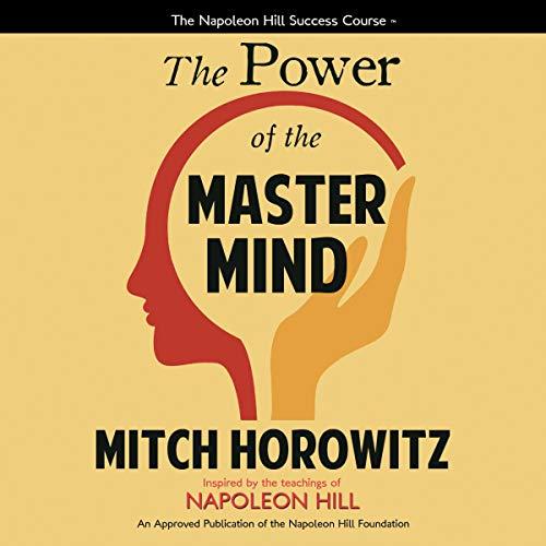 The Power of the Master Mind Audiobook By Mitch Horowitz cover art