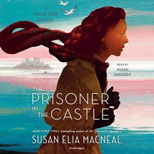 The Prisoner in the Castle Audiobook By Susan Elia MacNeal cover art