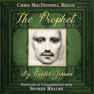 The Prophet Audiobook By Kahlil Gibran cover art