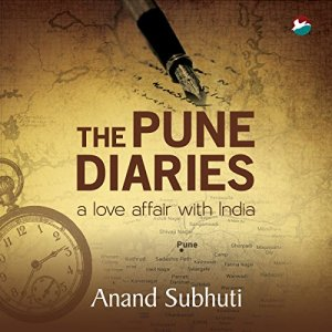 The Pune Diaries Audiobook By Anand Subhuti cover art