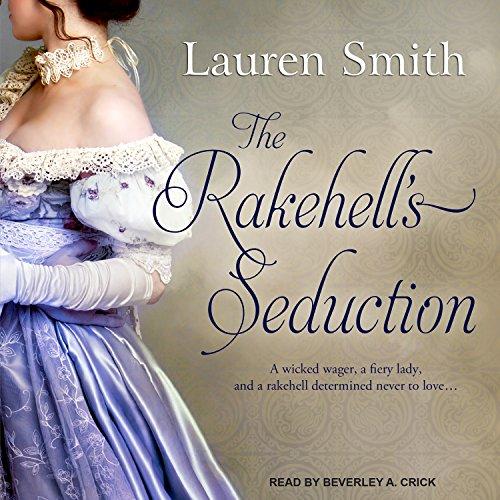 The Rakehell's Seduction Audiobook By Lauren Smith cover art