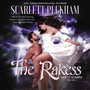 The Rakess Audiobook By Scarlett Peckham cover art