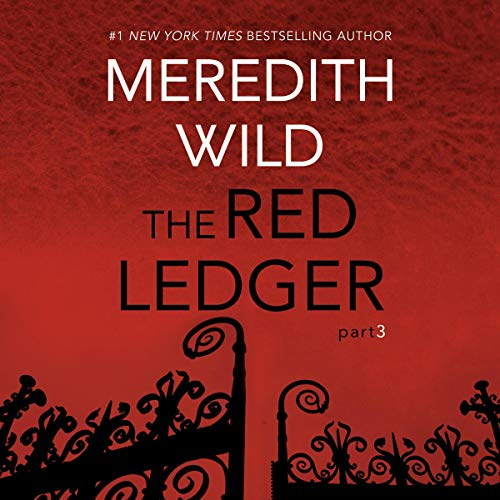 The Red Ledger: 3 Audiobook By Meredith Wild cover art