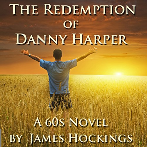 The Redemption of Danny Harper Audiobook By James Hockings cover art