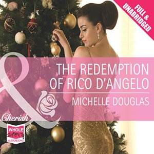The Redemption of Rico D'Angelo Audiobook By Michelle Douglas cover art