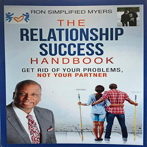 The Relationship Success Handbook Audiobook By Ron Simplified Myers cover art