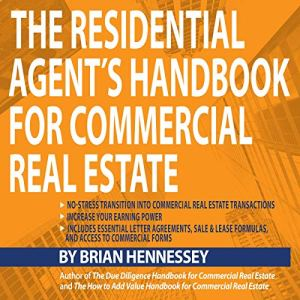 The Residential Agent's Handbook for Commercial Real Estate Audiobook By Brian Hennessey cover art
