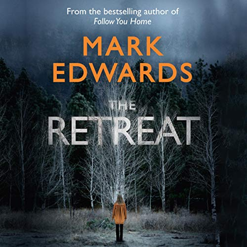 The Retreat Audiobook By Mark Edwards cover art