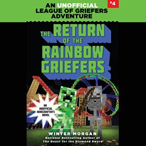 The Return of the Rainbow Griefers Audiobook By Winter Morgan cover art