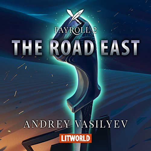 The Road East Audiobook By Andrey Vasilyev cover art