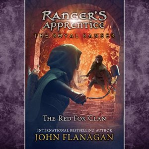 The Royal Ranger: The Red Fox Clan Audiobook By John Flanagan cover art