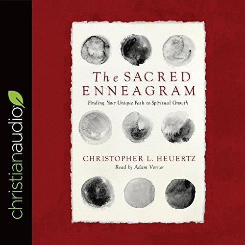 The Sacred Enneagram Audiobook By Christopher L. Heuertz cover art