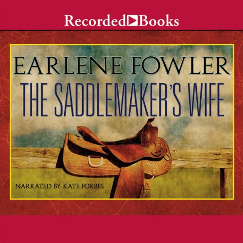 The Saddlemaker's Wife Audiobook By Earlene Fowler cover art