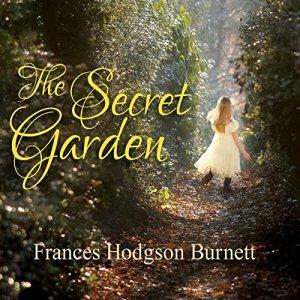 The Secret Garden Audiobook By Frances Hodgson Burnett cover art