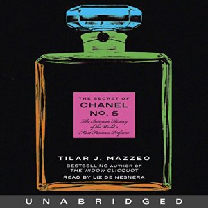 The Secret of Chanel No. 5 Audiobook By Tilar J. Mazzeo cover art