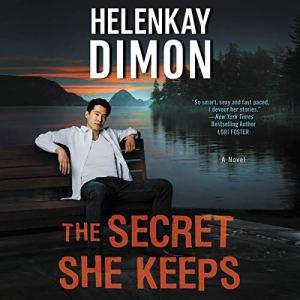 The Secret She Keeps Audiobook By HelenKay Dimon cover art