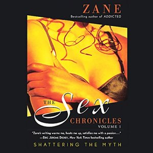 The Sex Chronicles: Volume 1 Audiobook By Zane cover art