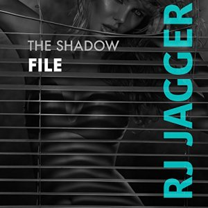The Shadow File Audiobook By R.J. Jagger cover art