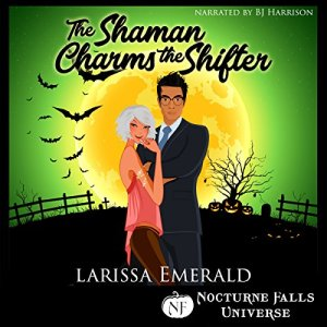 The Shaman Charms the Shifter Audiobook By Larissa Emerald cover art