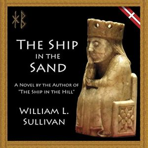 The Ship in the Sand Audiobook By William L. Sullivan cover art