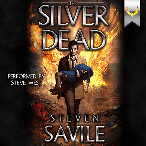 The Silver Dead Audiobook By Steven Savile cover art