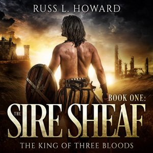 The Sire Sheaf Audiobook By Russ L. Howard cover art