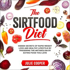 The Sirtfood Diet Audiobook By Julie Cooper cover art