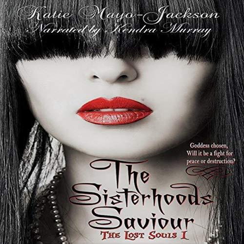 The Sisterhoods Saviour Audiobook By Katie Mayo-Jackson cover art