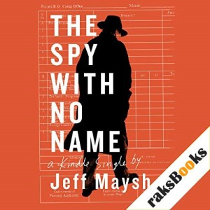 The Spy with No Name Audiobook By Jeff Maysh cover art