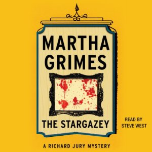 The Stargazey Audiobook By Martha Grimes cover art