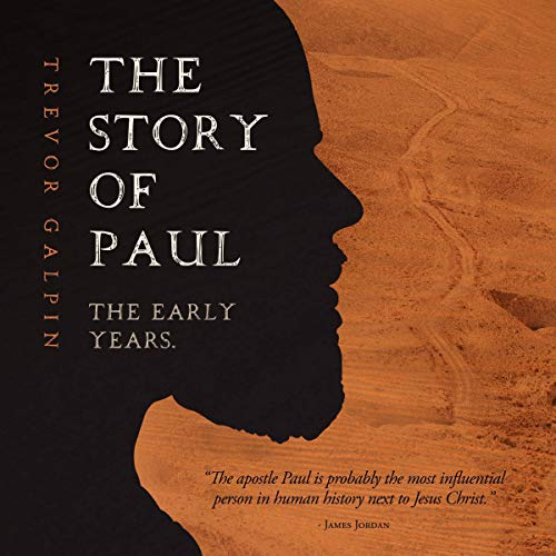 The Story of Paul Audiobook By Trevor Galpin cover art