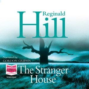 The Stranger House Audiobook By Reginald Hill cover art