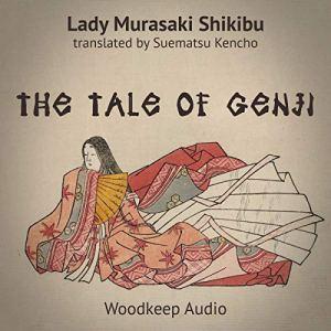 The Tale of Genji Audiobook By Murasaki Shikibu, Suematsu Kencho - translator cover art