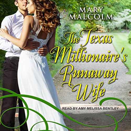 The Texas Millionaire's Runaway Wife Audiobook By Mary Malcolm cover art