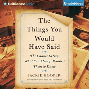 The Things You Would Have Said Audiobook By Jackie Hooper cover art