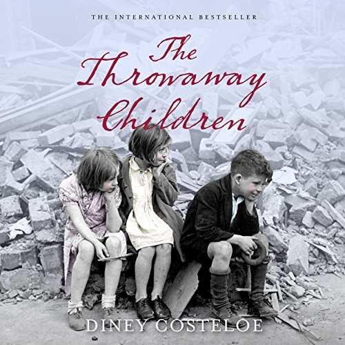 The Throwaway Children Audiobook By Diney Costeloe cover art